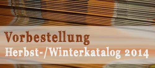 Vorbestellung Herbst-/Winterkatalog scraphexe
